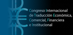 International Conference of Economic, Business, Financial and Institutional Translation
